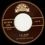 "7""✦ RAY COLLINS' HOT-CLUB ✦ ""1 - 5 Jive / Ringtingeling"" Swing And Powerful R&B♫"